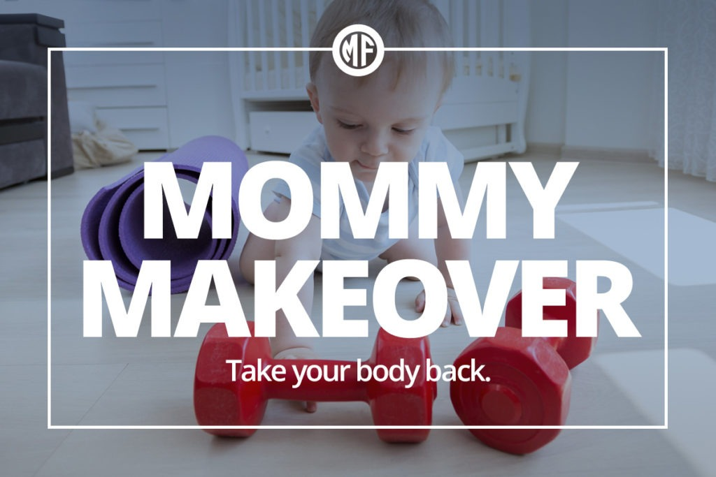 Mommy Makeover Program by McClure Fitness
